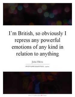 I'm British, so obviously I 