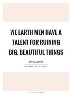 WE EARTH MEN HAVE A 