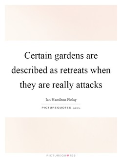 Certain gardens are 