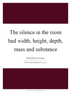 The silence in the room 