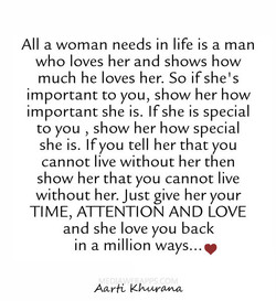 All a woman needs in life is a man 
