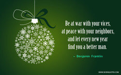 Be dt war with your vices, 
