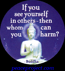 If you see yourself in othei•s - then whom can you Buddha