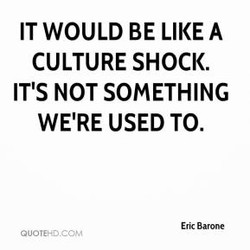 IT WOULD BE LIKE A 