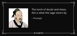 The torch of doubt and chaos, 