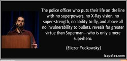 The police officer who puts their life on the line 
