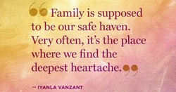 6 Family is supposed 
