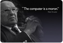 'The computer is a moron.