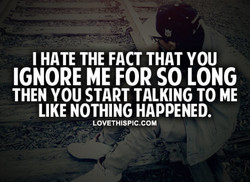 I HATE THE FACT THAT YOU 