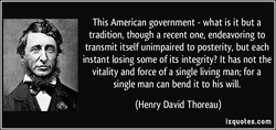This American government - what is it but a 