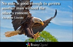 *'No mA good aough to govern 
