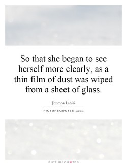 So that she began to see 