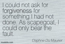 I could not ask for 