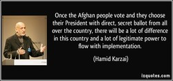Once the Afghan people vote and they choose 