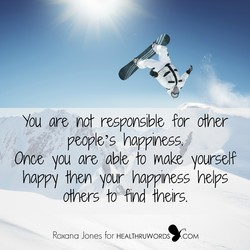 You are not responsible for other 