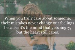 When you truly care about someone, 