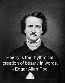 Poetry is the rhythmical 