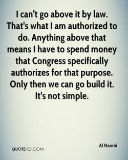 I can't go above it by law. 