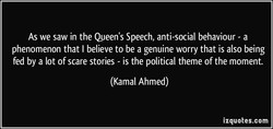 As we saw in the Queen's Speech, anti-social behaviour - a 