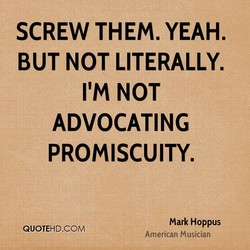 SCREW THEM. YEAH. 