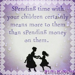 SPending time with 