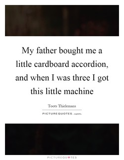 My father bought me a 