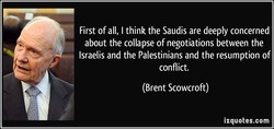 First of all, I think the Saudis are deeply concerned 