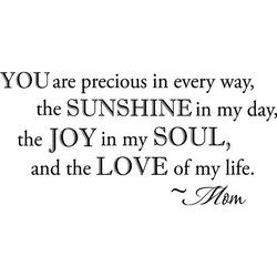 YOU are precious in every way, 