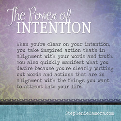 When you're clear on your intention, 