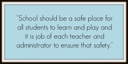 School should be a safe place for 