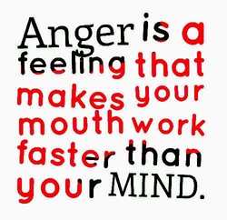 Anger is 