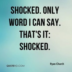 SHOCKED. ONLY 