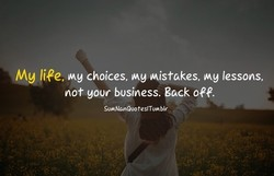 Mg li?e, choices, Mg Mistakes, lessons, 