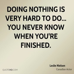 DOING NOTHING IS 