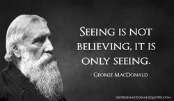 SEEING IS NOT 