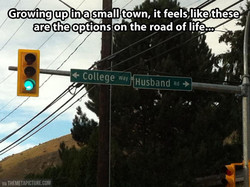 Growing up in a small town, it feels,like thesg, 