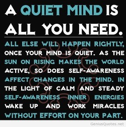 A QUIET MIND IS 
