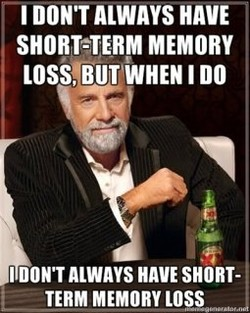 I DON'T ALWAYS HAVE 