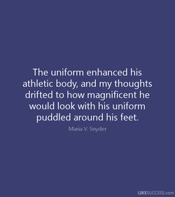 The uniform enhanced his 