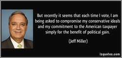 But recently it seems that each time I vote, I am 