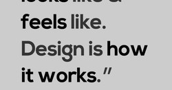 feels like. 