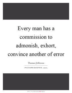 Every man has a 
