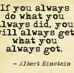 If you always 