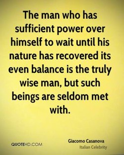 The man who has 