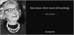 New ideas often need old buildings. 