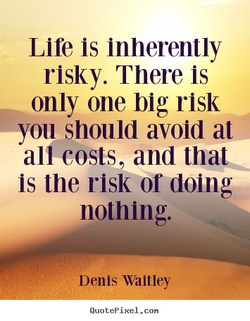 Life is inherently 