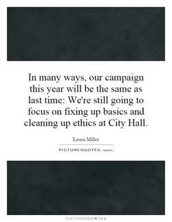 In many ways, our campaign