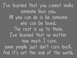 I've learned fha± you canno± make 