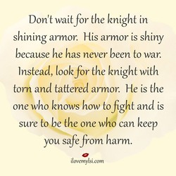 Don't wait for the knight in 