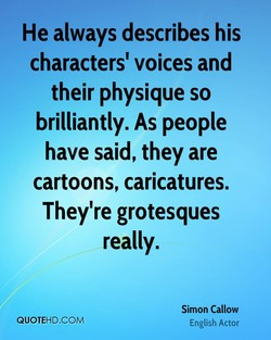 He always describes his 